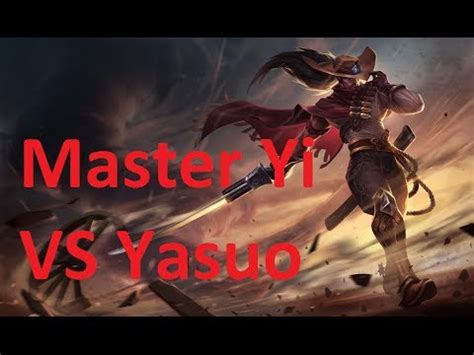 League of Legends, 1 V 1, Master Yi VS Yasuo, The TEST
