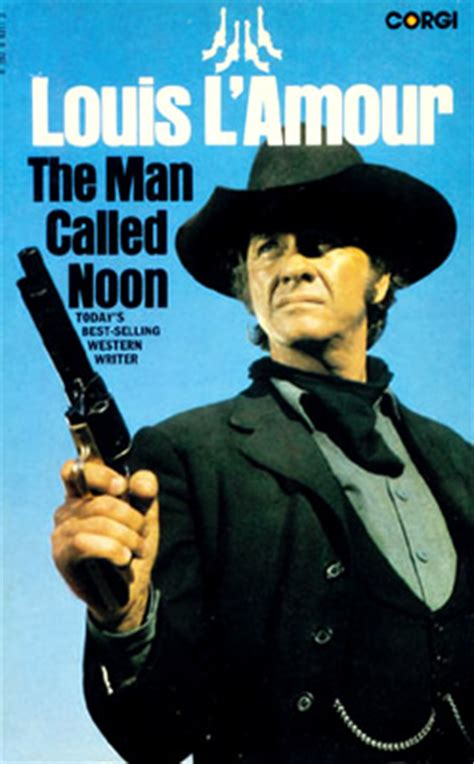 The Man Called Noon - A novel by Louis L'Amour