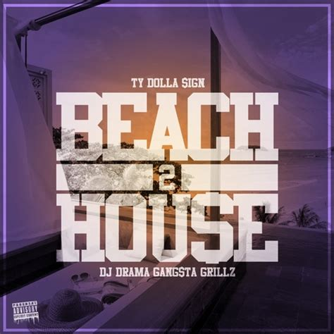 Ty Dolla Sign (Ty$) - Beach House 2 Hosted by DJ Drama