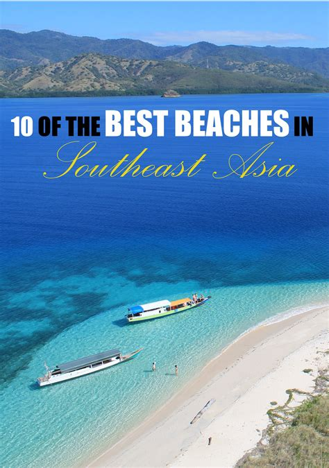 10 of the Best Beaches in Southeast Asia   Sun, Beaches
