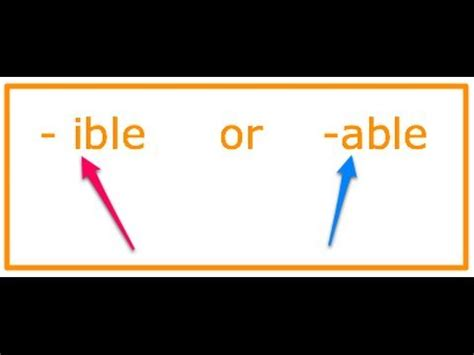 how to spell: -ible & -able words - YouTube