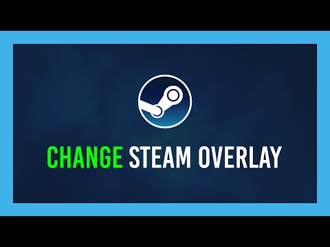 How to Disable the Steam Overlay & Change Shortcut Key